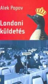 Londoni Kuldetes, Hungarian, Kijarat Kiado, trans. Petar Krasztev, 2005