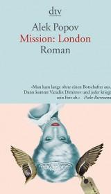 Mission London, dtv, paperback, trans. Alexander Sitzman, 2008