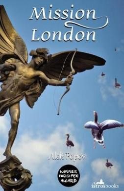 Mission London. Istros Books, UK, 2014