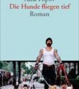 Die Hunde fliegen tief (The Black Box), dtv, paperback , trans. Alexander Sitzman, 2010